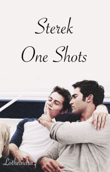 Sterek One Shots