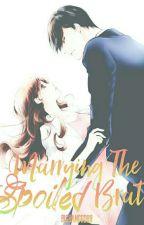 Marrying The Spoiled Brat  |KathNiel| by BigbangGD88