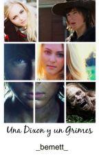 Una Dixon y un Grimes by Crazy_love_girl_