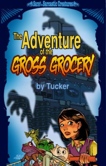 The Adventure of the Gross Grocery