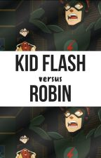 Kid Flash vs Robin by batgirl613