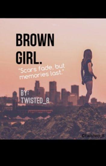 Brown Girl.