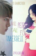 will PeterPan fall for Tinkerbell?[EXO FANFICTION] by shenshine