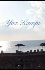 YAZ KAMPI by snnr_nl