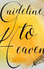 Guidelines To Heaven by AzulWriter
