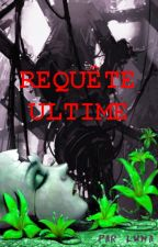 Requête ultime by Luma_az