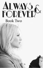 Always and Forever | The Originals ( 2 ) by BehindGrayEyes