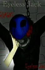 Eyeless Jack by Suzue950