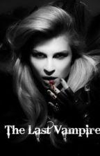 The Last Vampire... by rewys123