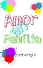 Amor en familia by elisabethgus