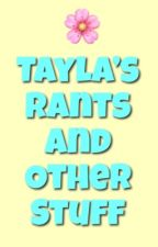 Tayla's Life by yikesstay