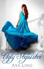 The Ugly Stepsister (Excerpt only) by AyaLing