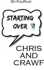 ☆Starting over☆Crawford y Chris Collins. by PauRius