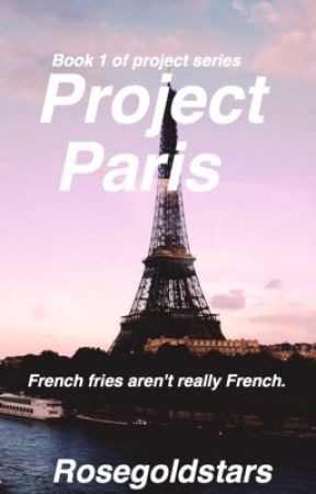 Project Paris [on hold] by rosegoldstars