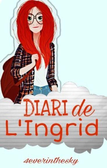 Diari de l'Ingrid