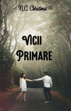 Vicii Primare by midnightchristmas