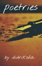 Poetries by didriksha