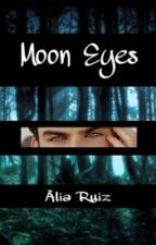 Moon Eyes by alia_ruiz16