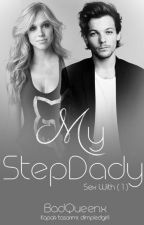 My StepDaddy | Tomlinson by BadQueenx