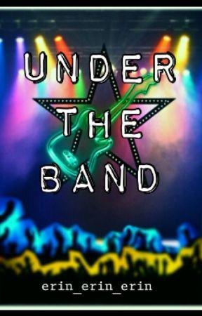 Under The Band by erin_erin_erin