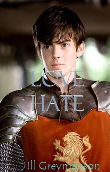 Love Hate( A Chronicles of Narnia fanfic/Edmund Pevensie fanfic)