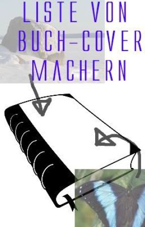 Liste von Buch-Cover-Machern by WattyProfessor