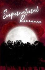 Supernatural Romance by belieberbaby15