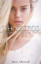 Herederos (PAUSADA) by DreamGetaway