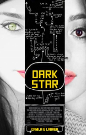 Dark Star - Camren
