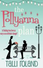 The Pollyanna Plan by TalliRoland