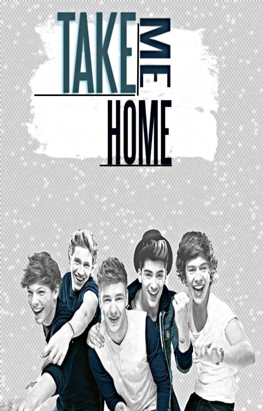 Take Me Home ➸ Up All Night Sequel by Carefree2222