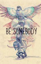 Ser alguien by AbruGAbad