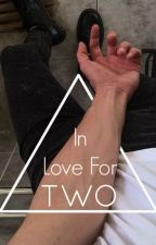 In Love For Two (Niall Horan Fanfic - Niall!Twins- PT/BR) by ziamitslife