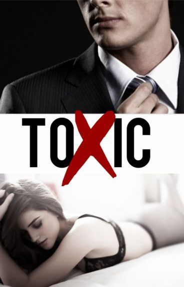 TOXIC (Teacher/Student-Love Story)