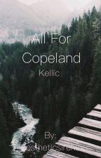 All for Copeland *Kellic*✅ by dobrikaesthetic