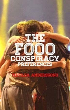 Preferences/Imagines - The Fooo Conspiracy by MatildaAndersson3