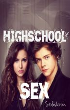 HighSchool Sex [Harry Styles FF] by stxlesbxtch