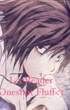L Lawliet x reader one shot by grace_the_weirdo