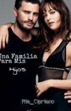 Una Familia Para Mis Hijos (2a Temporada de Una Madre Para Mi Hija) by Mia_Cipriano