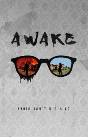 Awake by ELRummery