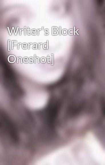 Writer's Block [Frerard Oneshot] by CosmicZombie
