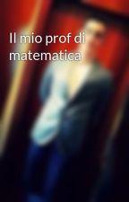 Il mio prof di matematica by nikoacco
