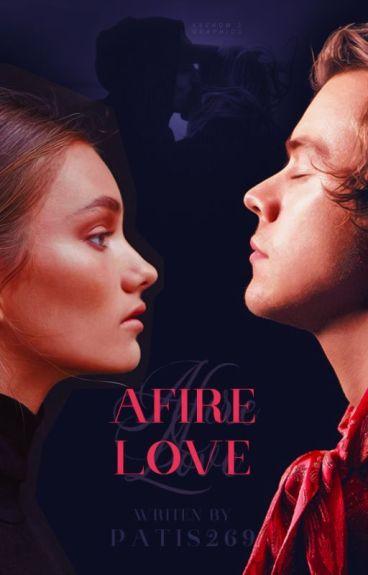Afire love || (book three)