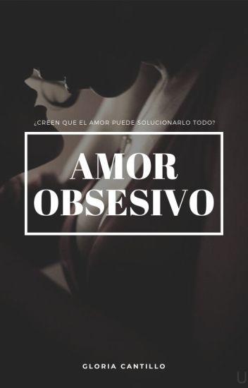 Amor Obsesivo [AM2] [+18]