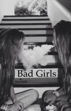 Bad Girls by Hayeslol200