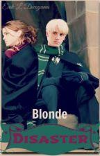 Blonde disaster (dramione - editando) by ELDbooks