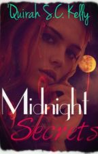Midnight Secrets (On Hold) by Strawberry_Casey