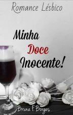 Minha Doce Inocente! by Buh_Hunter