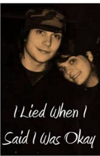 I Lied When I Said I Was Okay (frerard)