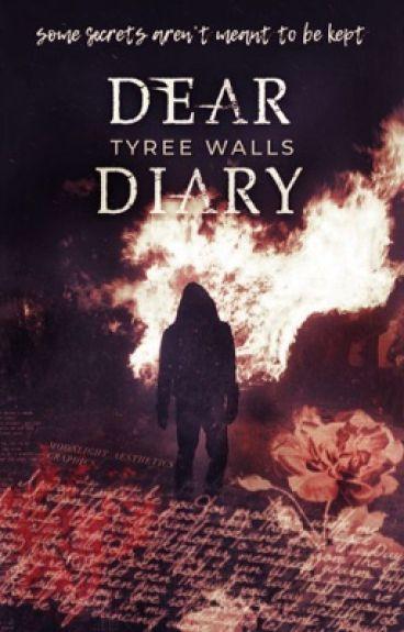 Dear Diary (Wattys2016)